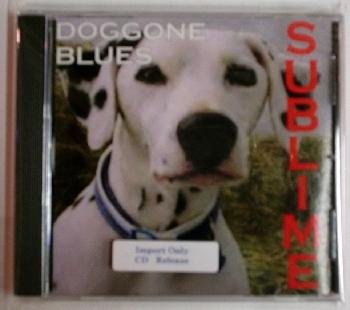 Sublime / Doggone Blues