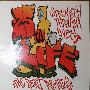 25 Ta Life / Strength Through Unity-Spirit Remains