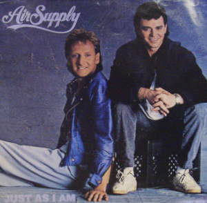 Air Supply / Just As I Am