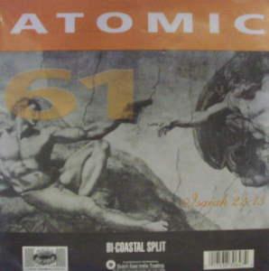 Atomic 61/Daisycutter / Bi-Coastal Split