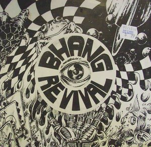 Bhang Revival / Never Look Back
