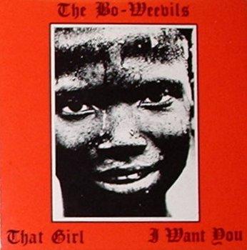 Bo-Weevils / That Girl