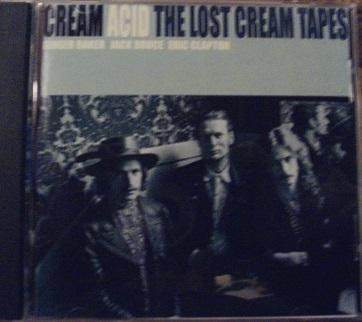 Cream / Acid The Lost Cream Tapes