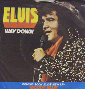 Elvis Presley / Way Down