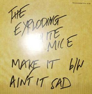 Exploding White Mice - Make It - 45T SP 2 titres