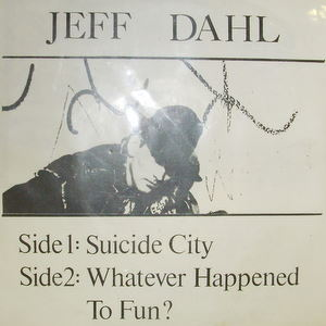Jeff Dahl / Suicide City