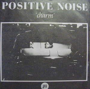 Positive Noise / Charm