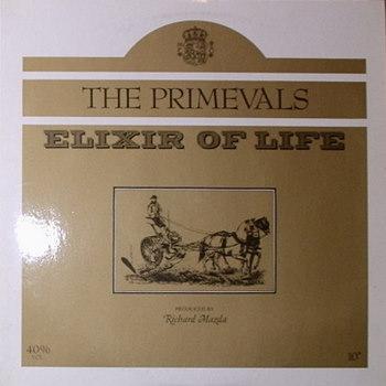 Primevals / Elixir Of Life