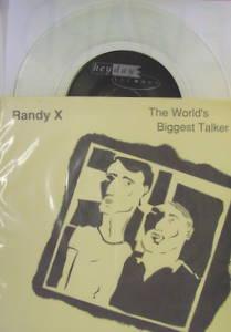 Randy X / World's Biggest Talker