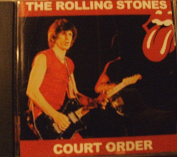 Rolling Stones / Court Order