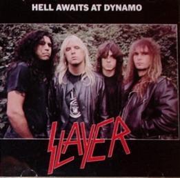 Slayer / Hell Awaits At Dynamo