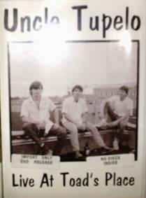 Uncle Tupelo / Live At Toad's Palace