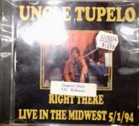 Uncle Tupelo / Right There
